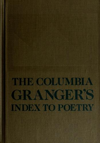 The  Columbia Granger's index to poetry.