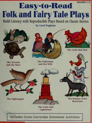 Easy-to-read folk & fairy tale plays by Carol Pugliano