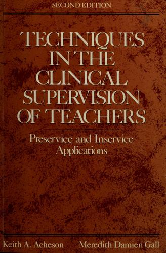 Download Techniques in the clinical supervision of teachers