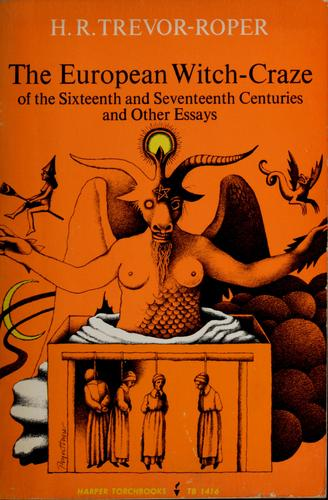 The  European witch-craze of the sixteenth and seventeenth centuries, and other essays