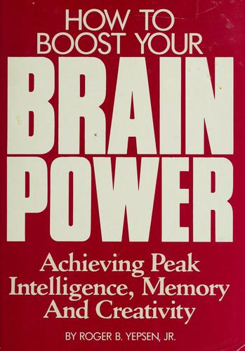 How to boost your brainpower