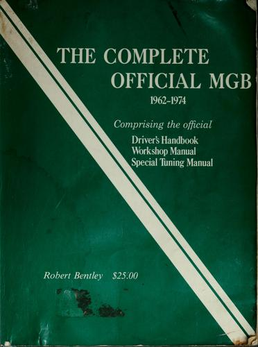 The complete official MGB by Ross Cox