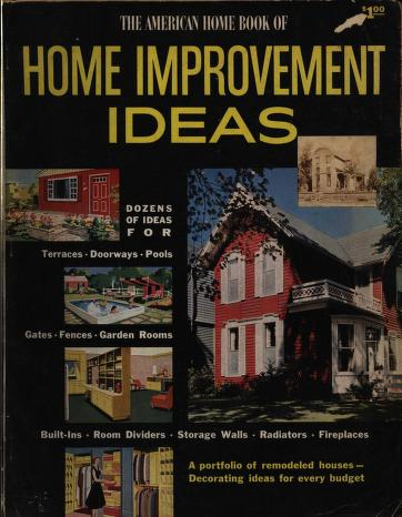 The American Home Book Of Home Improvements American Home Magazine Free Download Borrow And Streaming Internet Archive