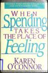 Cover of: When spending takes the place of feeling