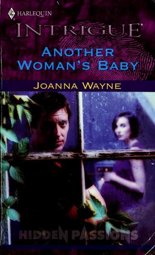 Another Woman'S Baby (Secret Passions) by Joanna Wayne