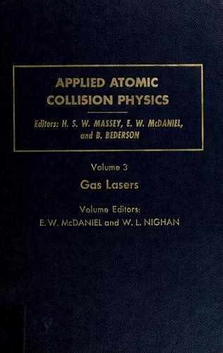 Applied atomic collision physics by edited by H.S.W. Massey, E.W. McDaniel, B. Bederson.