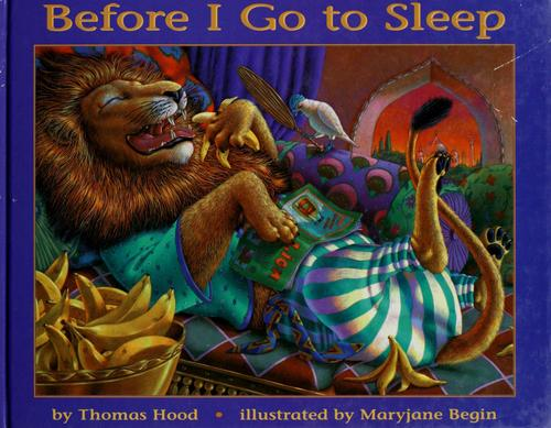 Before I go to sleep by Hood, Thomas.