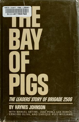 The  Bay of Pigs by Haynes Bonner Johnson