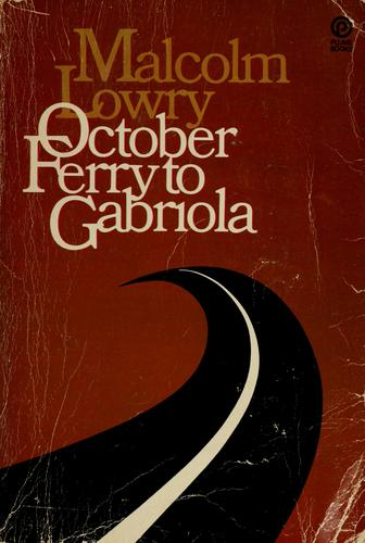 October ferry to Gabriola. by Malcolm Lowry