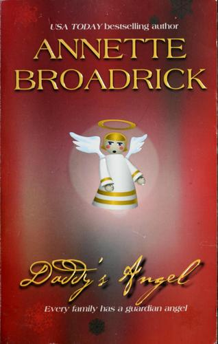 Daddy's angel by Annette Broadrick