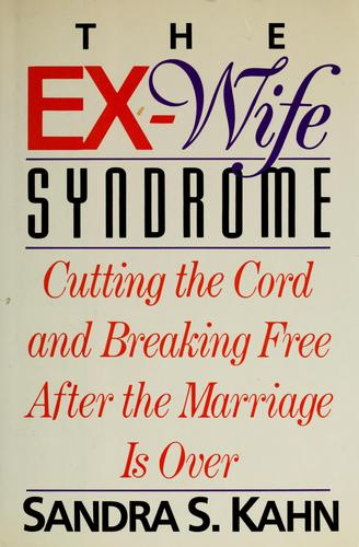 The  ex-wife syndrome
