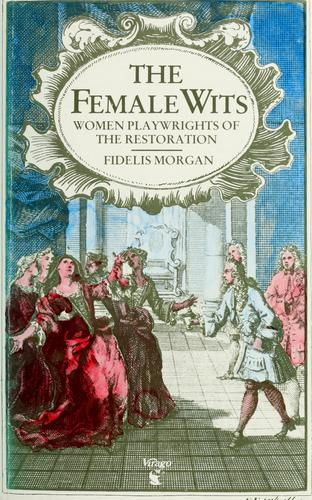 The  Female wits by Fidelis Morgan.