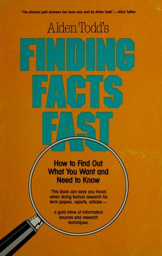 Finding facts fast by A. L. Todd