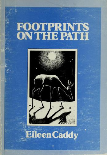 Footprints on the path by Eileen Caddy