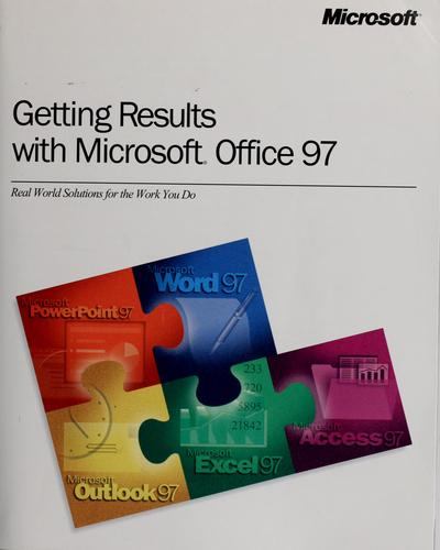 Getting results with Microsoft Office 97 by
