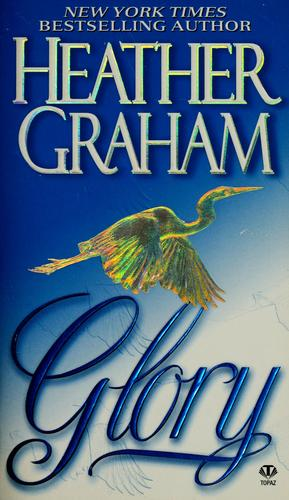 Glory by Heather Graham