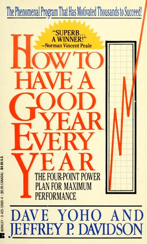 How to have a good year every year by Dave Yoho