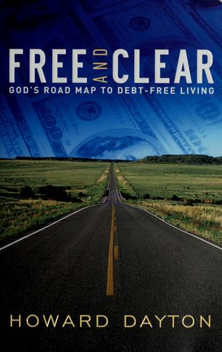 Free and clear by Howard Lape Dayton