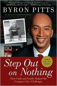 Step out on nothing by Byron Pitts