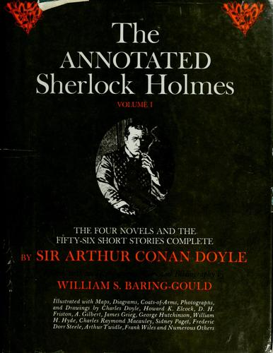 The annotated Sherlock Holmes by Sir Arthur Conan Doyle