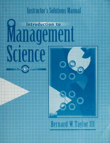 Instructor's solution manual by Bernard W. Taylor