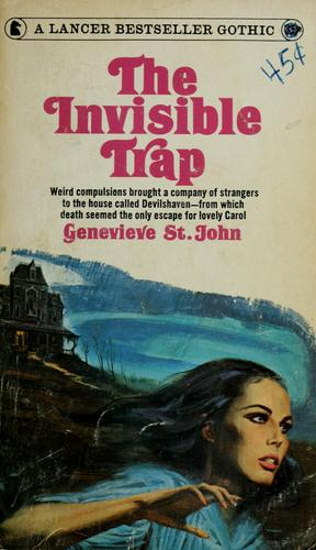 The invisible trap by Genevieve St. John