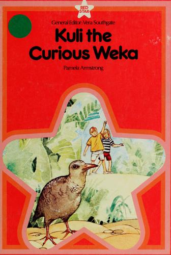 Kuli the curious weka (Red star) by Pamela Armstrong