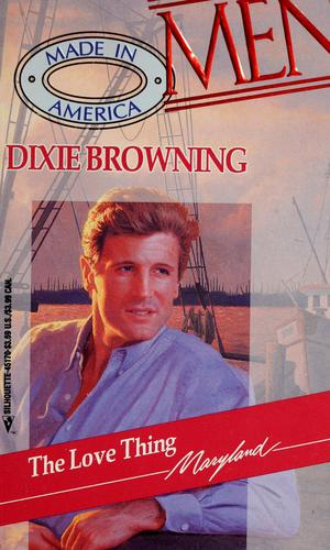 The love thing by Dixie Browning