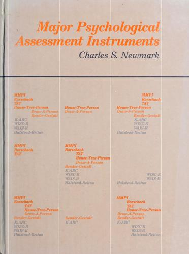 Major psychological assessment instruments by Charles S. Newmark, editor.