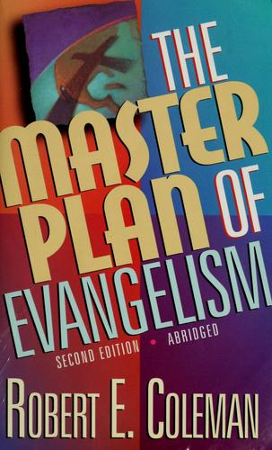 The master plan of evangelism by Robert Emerson Coleman