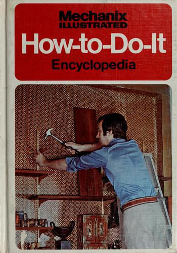 Mechanix Illustrated How-to-do-it Encyclopedia by