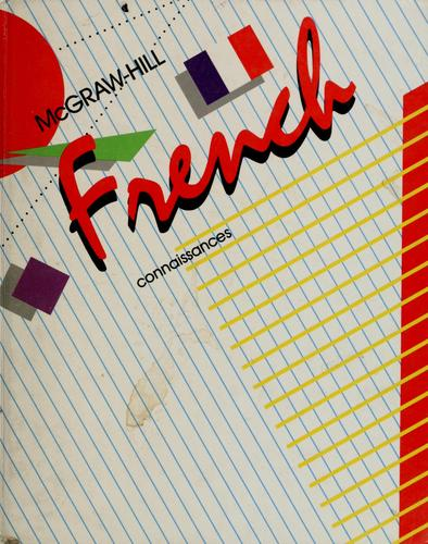 McGraw-Hill French connaissances by Conrad J. Schmitt