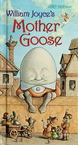 Mother Goose by William Joyce