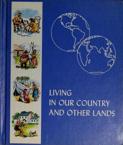 Living in our country and other lands by Prudence Cutright
