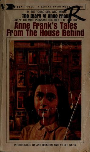Tales from the house behind by Anne Frank