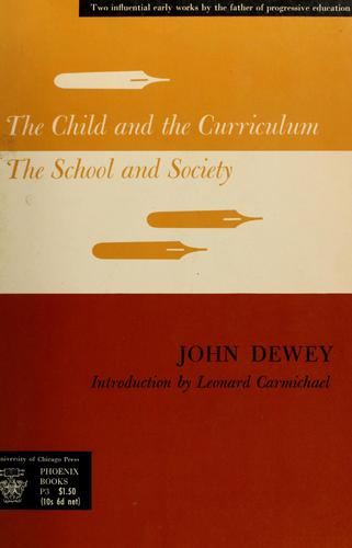 The child and the curriculum by John Dewey