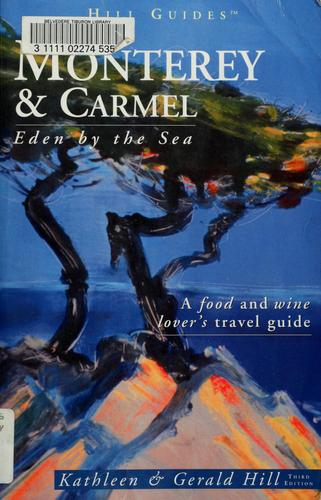Monterey and Carmel by Kathleen Hill