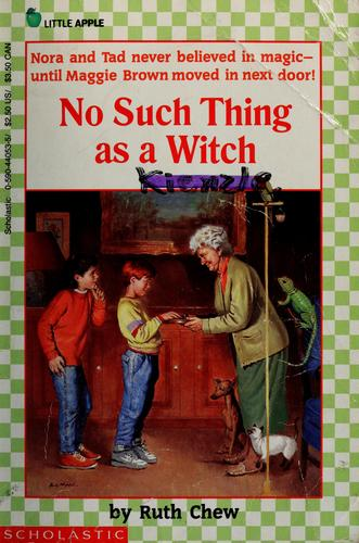 No such thing as a witch by Ruth Chew