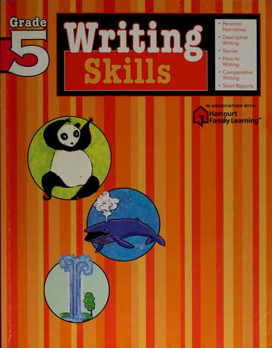 Writing skills by Harcourt Family Learning