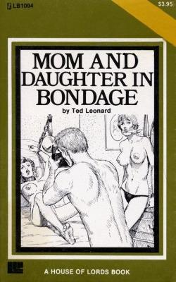 Mom and daughter in bondage by Ted Leonard