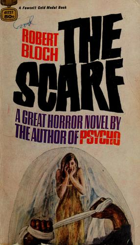 The scarf by Robert Bloch
