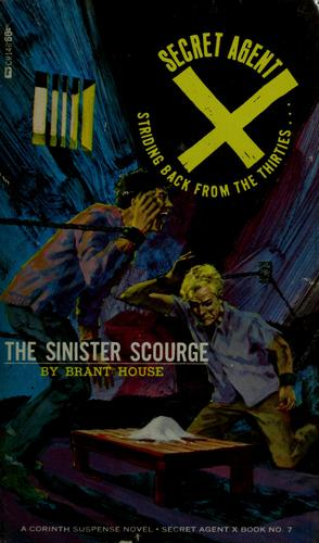 The sinister scourge by Brant House