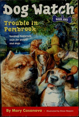 Trouble in Pembrook by Mary Casanova